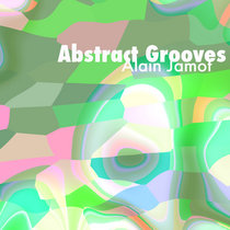 Abstract grooves(ep)(electronica) cover art