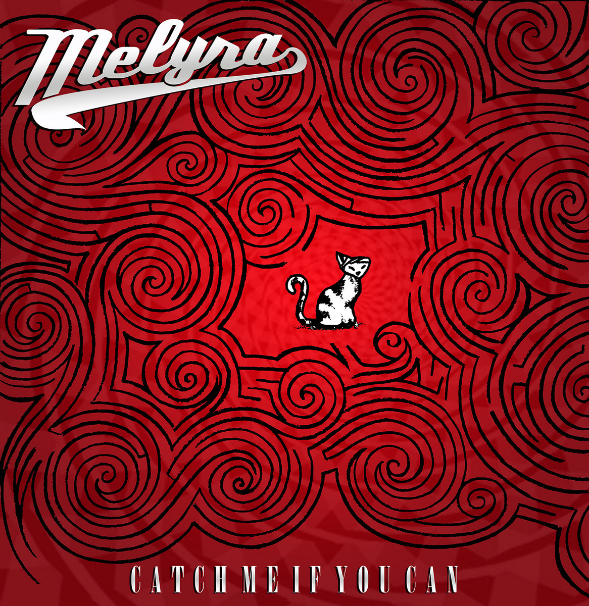 Catch Me If You Can Melyra
