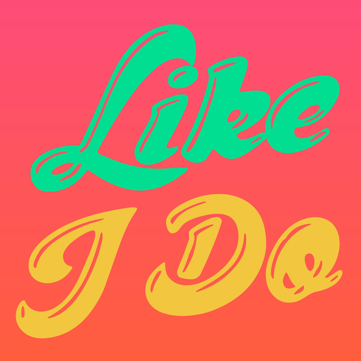 Like I Do by Jada Brown