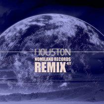 Nomiland Records - Houston Remix-kit cover art