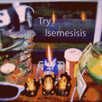 Try Isemesisis cover art