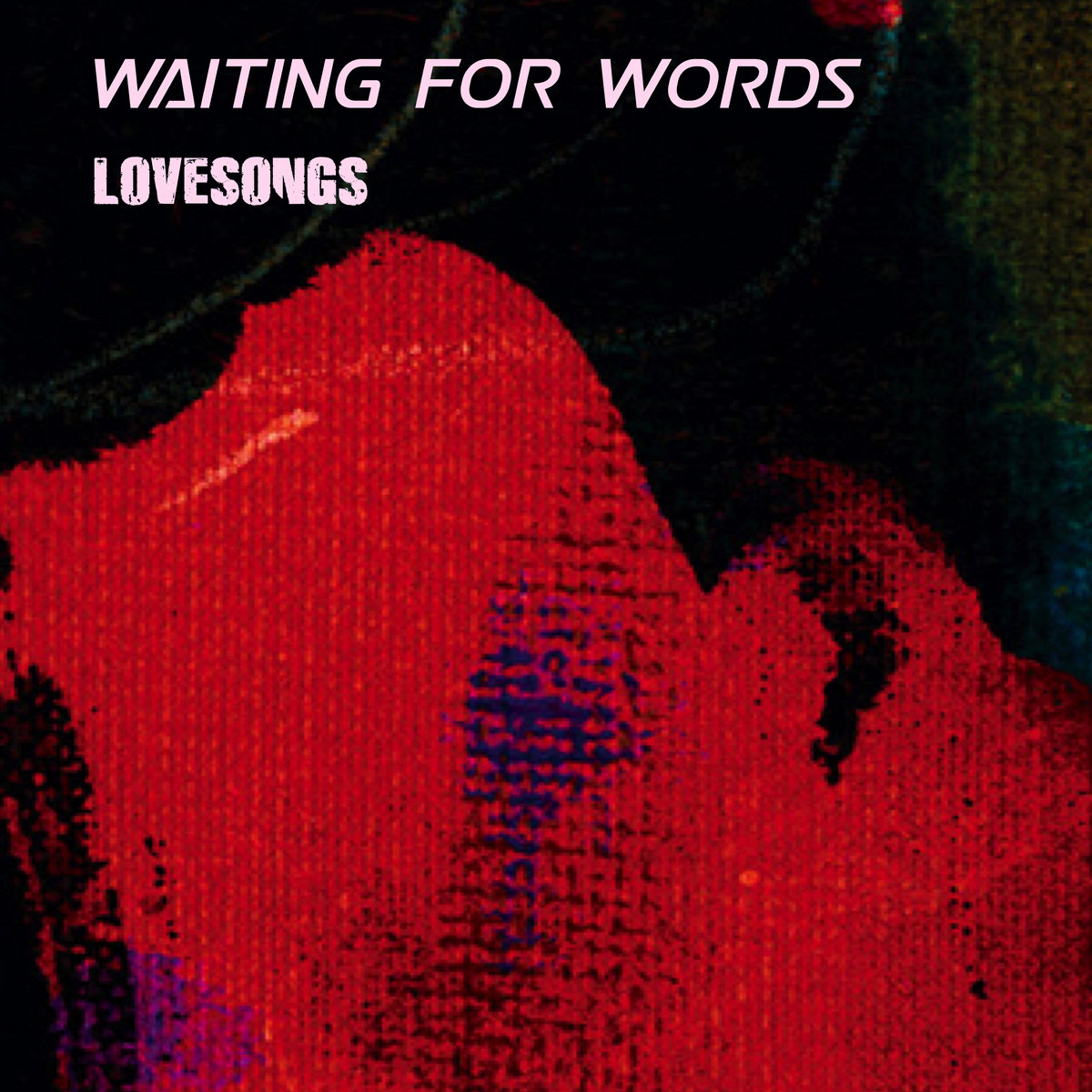 love is a four letter word album cover - lovesongs 12 covers from the cure waiting for words