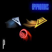 Épiphondes: la trilogie (2001-2008) cover art