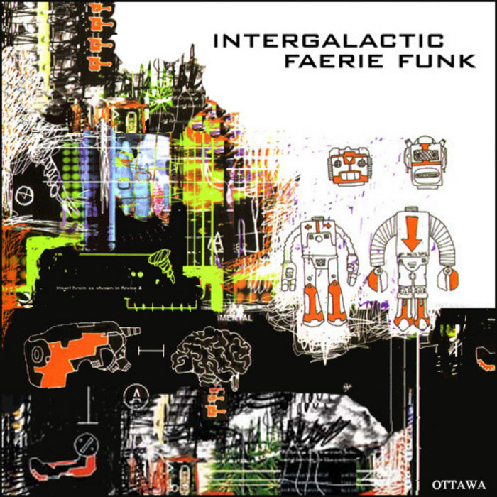 Intergalactic Faerie Funk - Their Kiss Was Like A Paper Airplane Landing On The Moon