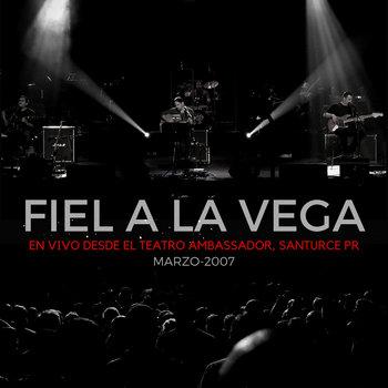 En Vivo Desde el Teatro Ambassador by Fiel a La Vega