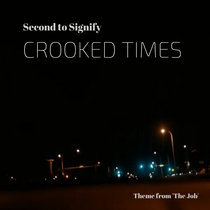 Crooked Times (Theme from 'The Job') cover art