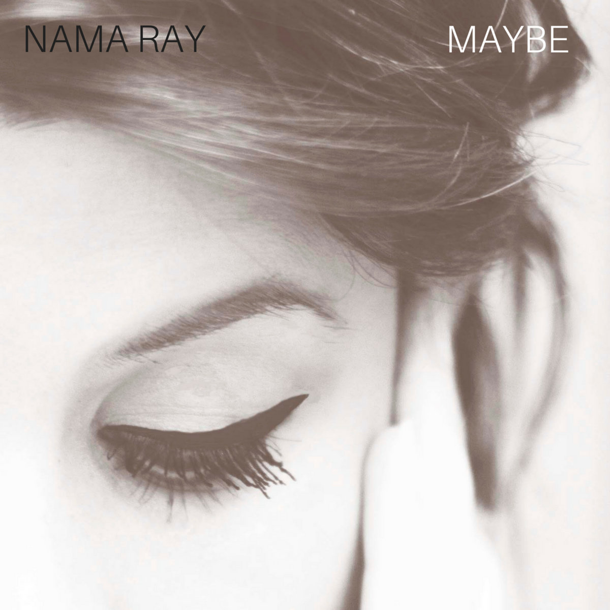 Maybe by Nama Ray