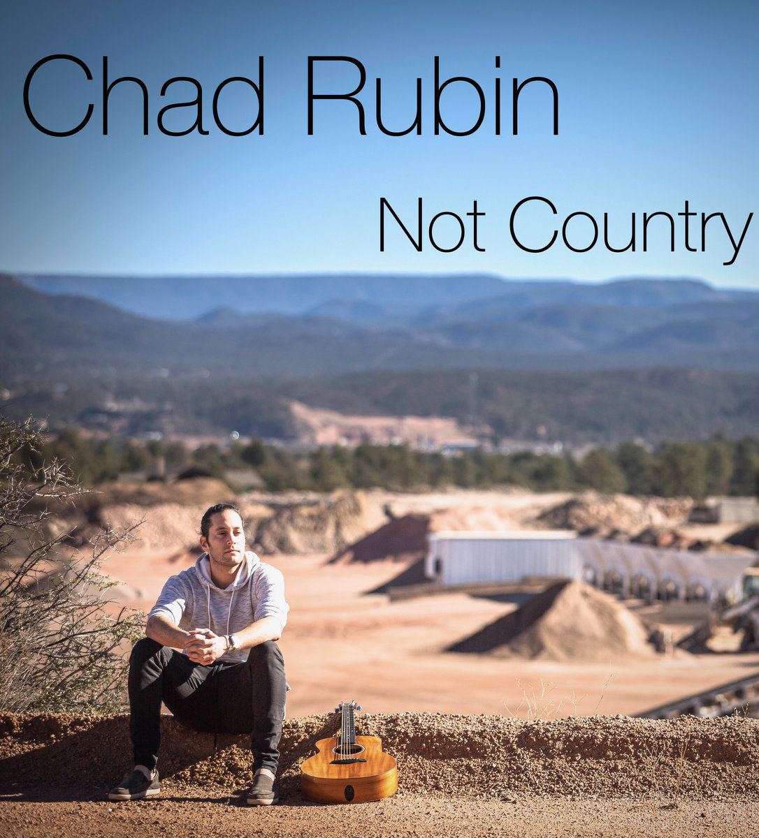 Not Country by Chad Rubin