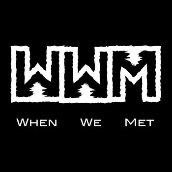 WWM by When We Met