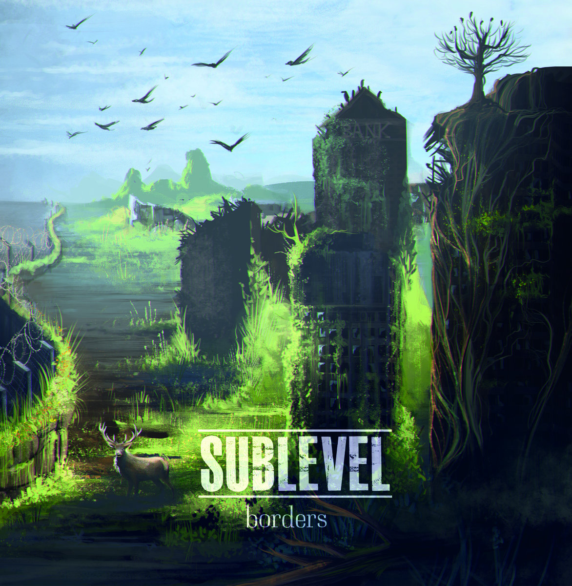 SUBLEVEL - Borders [EP] (2017)