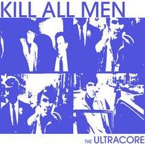 KILL ALL MEN cover art