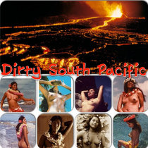 Dirty South Pacific cover art
