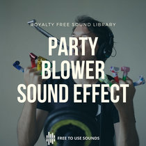 Party Blower Sound Effects Download Pary Horn Sounds Royalty Free cover art