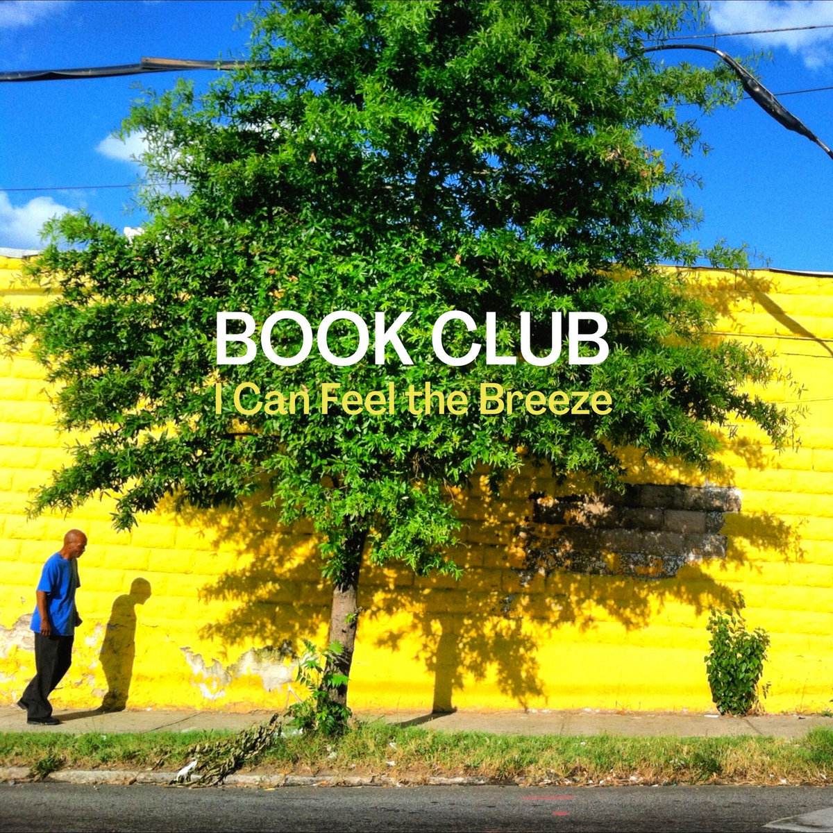 I Can Feel the Breeze by Book Club