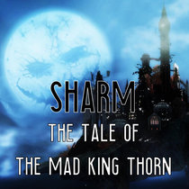 The Tale of the Mad King Thorn cover art