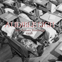 AUDIBLE SIGH/The Acoustic Renderings 1998 cover art