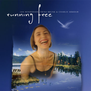 Running Free by Charlie Armour, Trina Brunk, Painted Water (Ian Henderson)