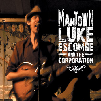 Mantown by Luke Escombe