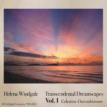 Transcendental Dreamscapes: Vol. I - Celestine Dawnshimmer cover art