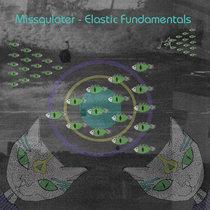 Missqulater - Elastic Fundamentals cover art
