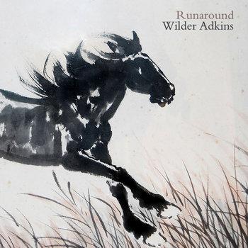 Runaround by Wilder Adkins