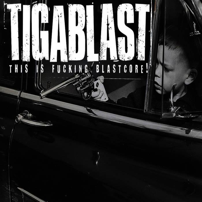 TIGABLAST – Demo 2019