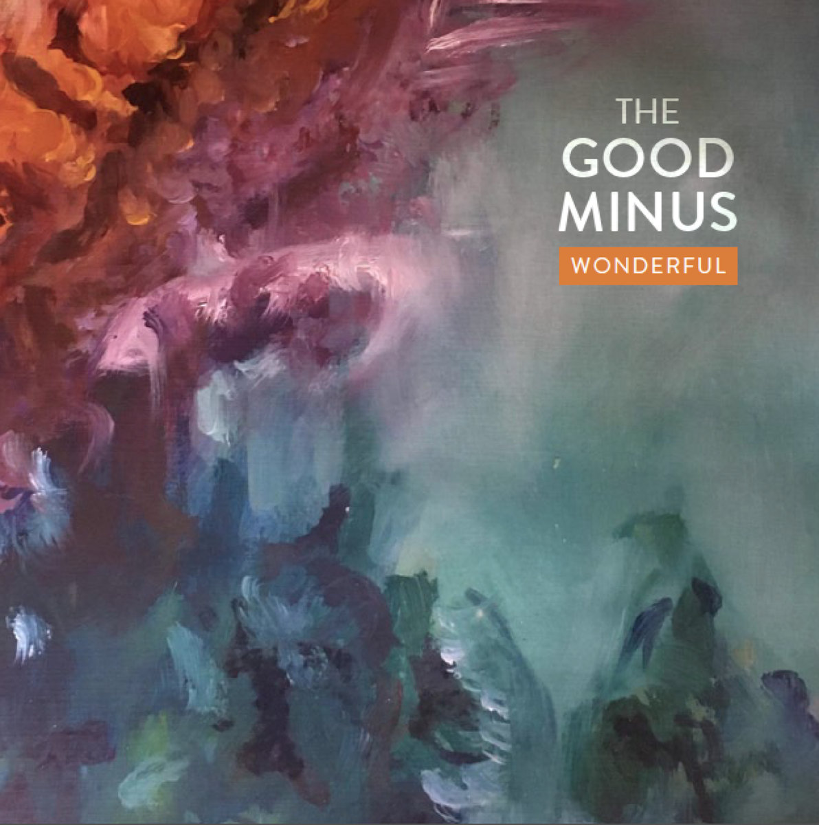 Wonderful by The Good Minus