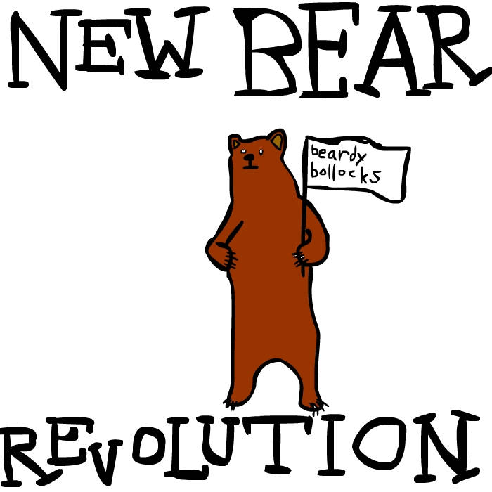 Beardy Bollocks – New Bear Revolution