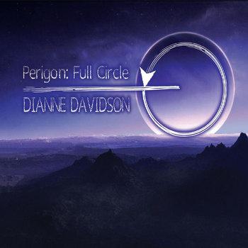 Perigon: Full Circle by Dianne Davidson