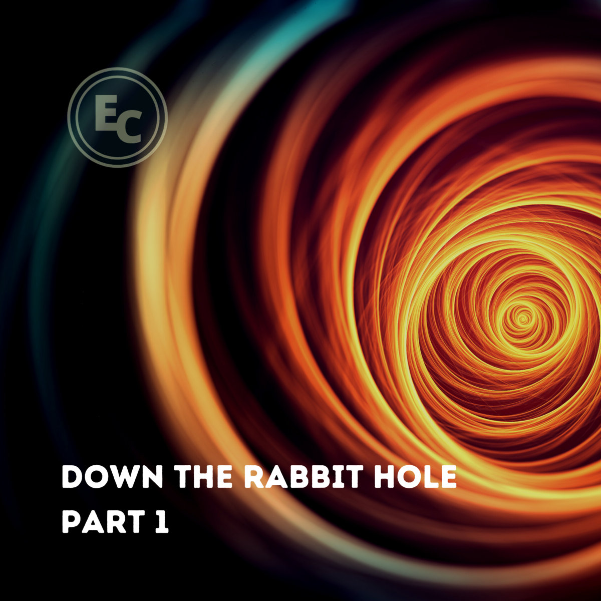 Down the Rabbit Hole Pt.1 by Enigmatic Clergy