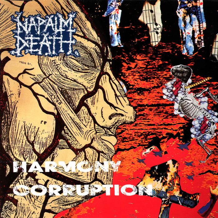 Harmony Corruption Remastered Napalm Death