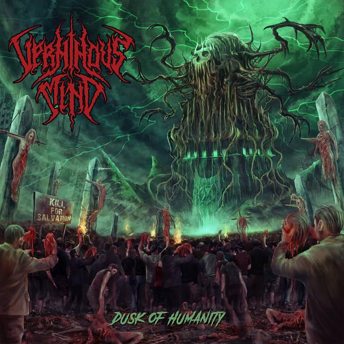 Новый альбом VERMINOUS MIND - Dusk of Humanity / Сумерки человечества (2017)