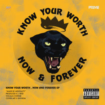 KNOW YOUR WORTH, NOW & FOREVER cover art