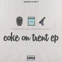 Coke On Trent EP cover art