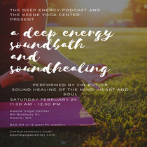 Deep Energy Electronic SoundBath - LIVE at the Keene Yoga Center - 02.24.18 cover art