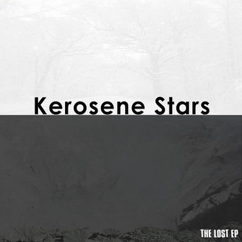 The Lost EP by Kerosene Stars