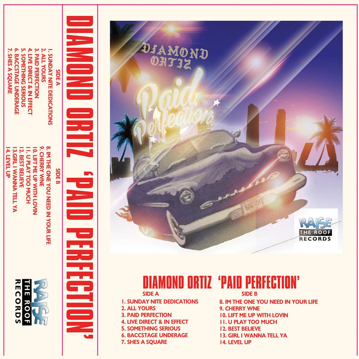 Paid Perfection | Diamond Ortiz