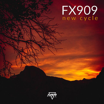 New Cycle EP by FX909