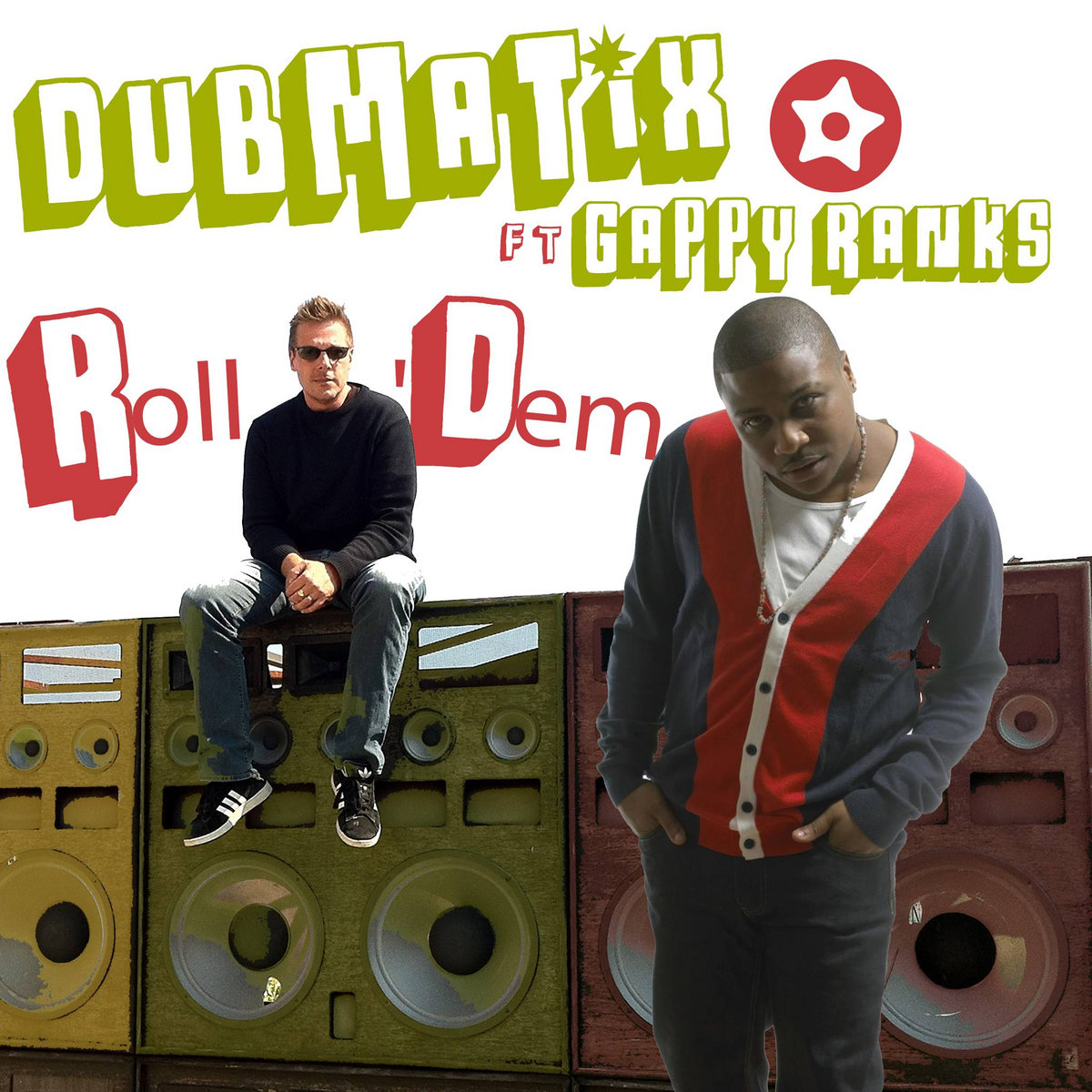 Dubmatix Roll Dem ft Gappy Ranks