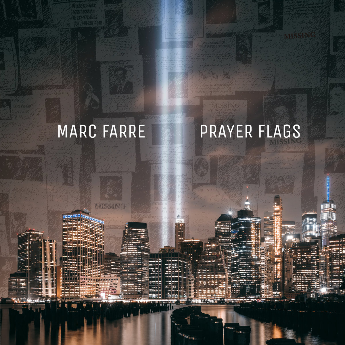Prayer Flags (9/11 tribute song) by Marc Farre