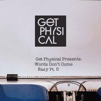 Get Physical Presents: Words Don't Come Easy Pt. 5 cover art