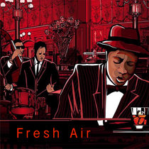 Fresh Air - Now That I am Breathing cover art