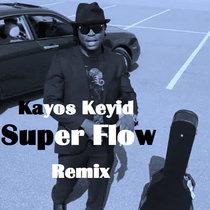 Super Flow Remix (prod. by Adeyemi) cover art
