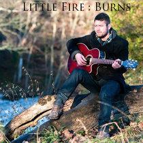 Little Fire : Burns cover art