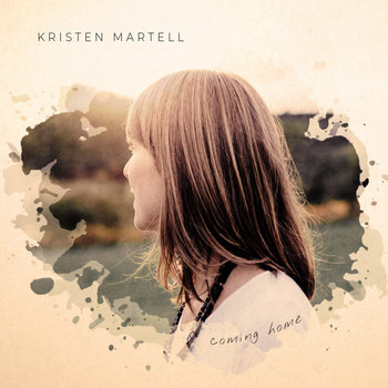 Coming Home by Kristen Martell