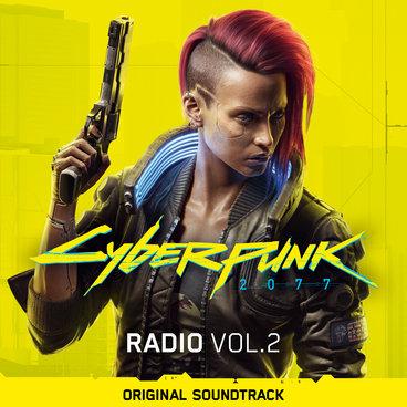 Cyberpunk 2077: Radio, Vol. 2 (Original Soundtrack) main photo