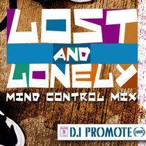 MIX: Lost and Lonely (Mind Control Mix) cover art