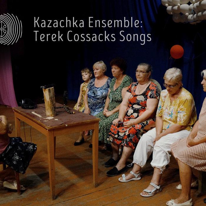 Kazachka Ensemble - И кумушки пьют   Ored Recordings