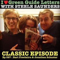 Ep 027 : Bart Freebairn & Jonathan Schuster love the 31/05/12 Letters cover art