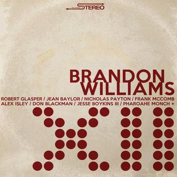 XII by Brandon Williams